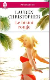 Vente livre :  Le bikini rouge  - Christopher Lauren - Lauren Christopher