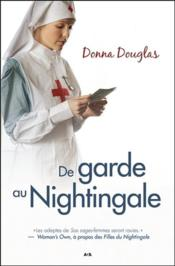Vente  Nightingale t.4 ; de garde au Nightingale  - Douglas Donna - Donna Douglas