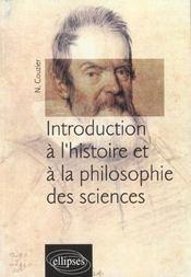 Introduction A L'Histoire Et A La Philosophie Des Sciences - Intérieur - Format classique