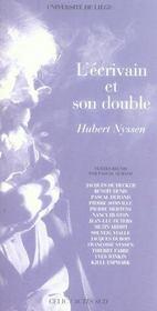 L'ecrivain et son double, hubert nyssen - Intérieur - Format classique