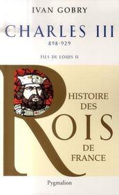 Charles III ; 898-929 ; fils de Louis II - Intérieur - Format classique