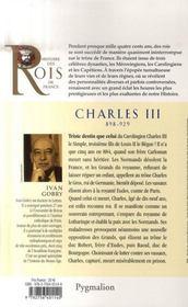 Charles III ; 898-929 ; fils de Louis II - 4ème de couverture - Format classique