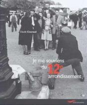 Je Me Souviens Du 12e Arrondissement - Couverture - Format classique
