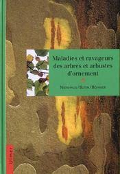 Maladies Et Ravageurs Des Arbres Et Arbutes D'Ornement - Intérieur - Format classique