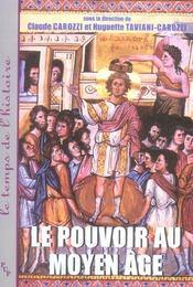 Le Pouvoir Au Moyen Age - Intérieur - Format classique