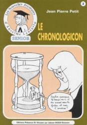 Les nouvelles aventures d'Anselme Lanturlu t.3 ; le chronologicon - Couverture - Format classique