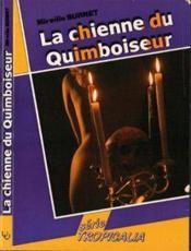 Chienne Du Quiboiseur - Couverture - Format classique