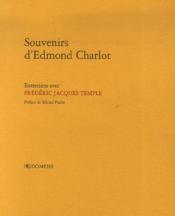 Souvenirs d'edmond charlot ; entretiens avec frédéric jacques temple - Couverture - Format classique