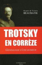 Trotsky en Corrèze ; généalogie d'une rumeur - Couverture - Format classique
