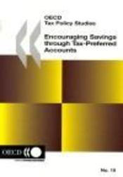 Oecd tax policy studies t.15 ; encouraging savings through tax-Preferred accounts - Intérieur - Format classique