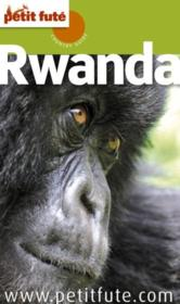 GUIDE PETIT FUTE ; COUNTRY GUIDE ; Rwanda (édition 2011)  - Collectif Petit Fute