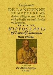 Conformité de l'ancienne et moderne médecine d'Hippocrate à Paracelse - Couverture - Format classique