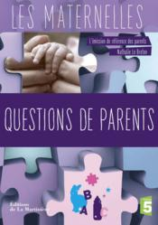 Vente livre :  Questions de parents  - Nathalie Le Breton