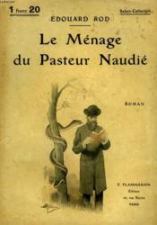Le Menage Du Pasteur Naudie. Collection : Select Collection N° 79 - Couverture - Format classique
