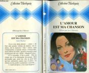 L'Amour Est Ma Chanson - Dangerous Enchantment - Couverture - Format classique