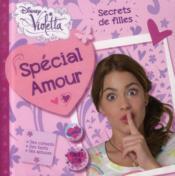 Violetta ; secrets de filles ; spécial amour - Couverture - Format classique