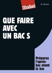 Que faire avec un bac S (15e édition) - Couverture - Format classique