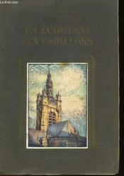 En Ecoutant Les Carillons - Couverture - Format classique