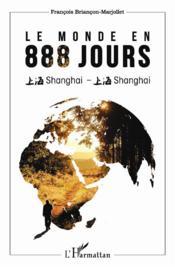 Le monde en 888 jours - Couverture - Format classique