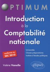 Vente livre :  Introduction à la comptabilité nationale  - Valerie Vanelle