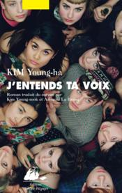 Vente livre :  J'entends ta voix  - Young-Ha Kim