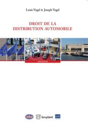 Vente  Droit de la distribution automobile  - Joseph Vogel - Louis Vogel