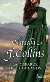 Vente livre :  La disparue des Highlands  - Natacha J. Collins