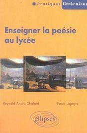 Enseigner La Poesie Au Lycee - Intérieur - Format classique