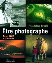 Etre photographe. + dvd - Couverture - Format classique