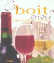 On boit quoi ? 1200 accords vins mets - Intérieur - Format classique
