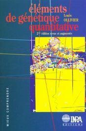 Elements De Genetique Quantitative. 2e Edition Revue Et Augmentee - Intérieur - Format classique