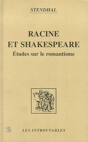 Racine et Shakespeare ; études sur le romantisme - Intérieur - Format classique