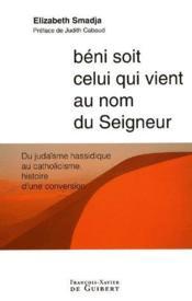 Beni soit celui qui vient au nom du seigneur - Couverture - Format classique