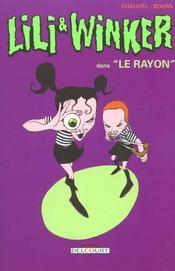 Lili Et Winker T.1 ; Le Rayon - Intérieur - Format classique