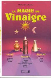 Magie Du Vinaigre - Sante. Magie. Beaute - Intérieur - Format classique