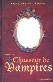 Manuel du chasseur de vampires - Intérieur - Format classique
