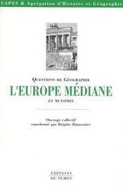 L'Europe médiane en mutation - Couverture - Format classique