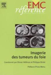 Imagerie des tumeurs du foie - Couverture - Format classique