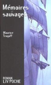 Memoires sauvages - Couverture - Format classique