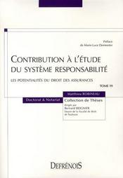 Contribution à l'étude du système responsabilité ; les potentialités du droit des assurances - Intérieur - Format classique