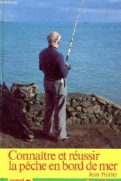 Con&reussir peche bord de mer - Couverture - Format classique