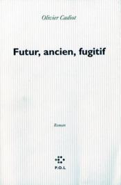 Futur ancien fugitif - Couverture - Format classique