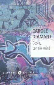 Ecole Terrain Mine - Couverture - Format classique