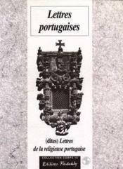 Lettres Portugaises (Dites Lettres De La Religieuse Portugaise) - Couverture - Format classique