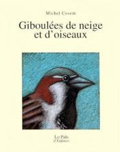 Giboulées de neige et d'oiseaux - Couverture - Format classique