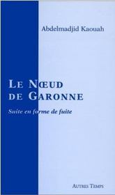 Le Noeud De La Garonne - Intérieur - Format classique