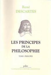 Les principes de la philosophie t.1 ; les principes - Intérieur - Format classique