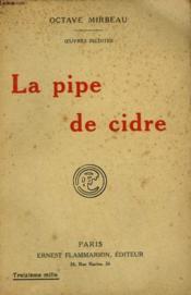 Oeuvres Inedites. La Pipe De Cidre. - Couverture - Format classique