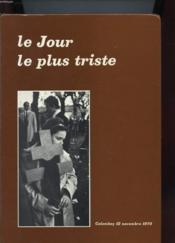 Le Jour Le Plus Triste - Colombey 12 Novembre 1970 - Couverture - Format classique