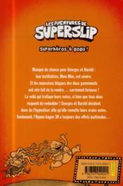 Les aventures de Superslip t.5 ; superhéros à gogo ! - 4ème de couverture - Format classique